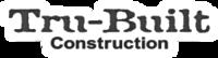 Tru-Built Construction